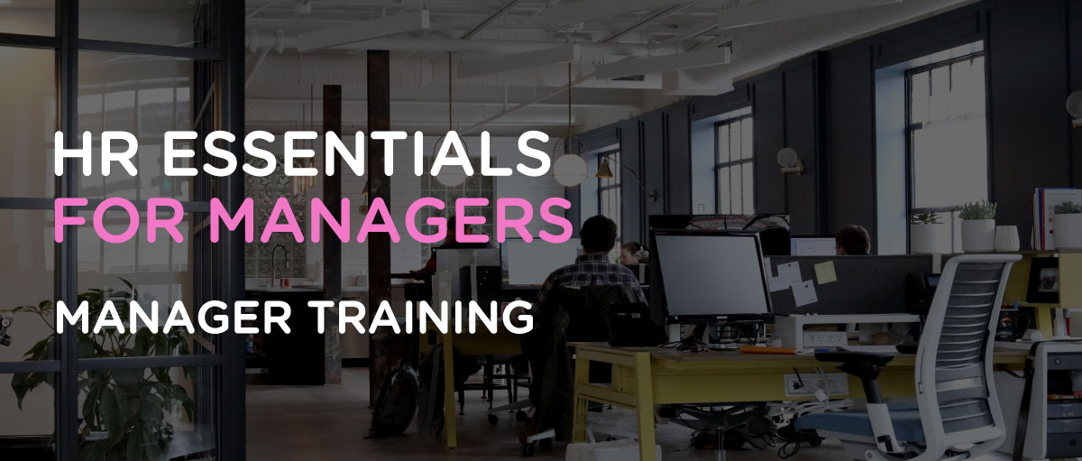 HR Essentials For Managers - Manager Training