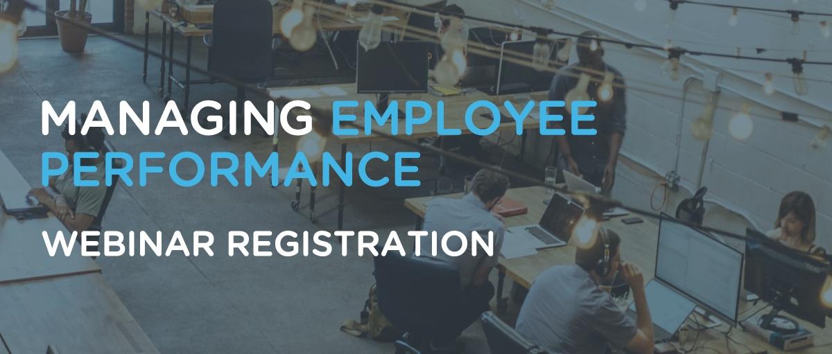 Managing Employee Performance Webinar